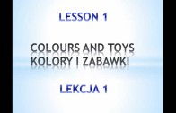 Angielski z nami. Lekcja #1 – Kolory i zabawki./English lesson – vocabulary Colours & toys.