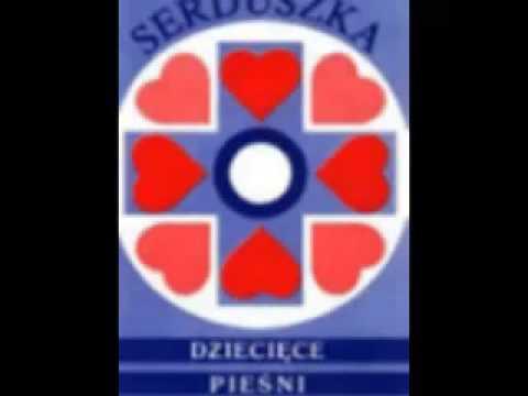 Serduszko – Serduszka – Dziecięce Pieśni Religijne