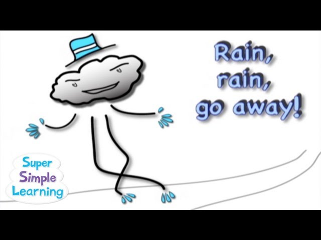 Rain, Rain, Go Away | Super Simple Songs