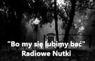 Radiowe Nutki – Bo my się lubimy bać