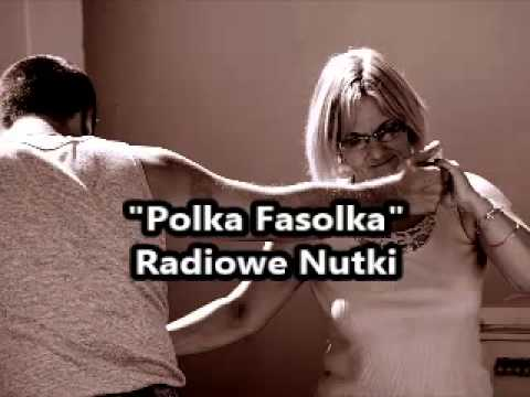 Radiowe Nutki – Polka Fasolka
