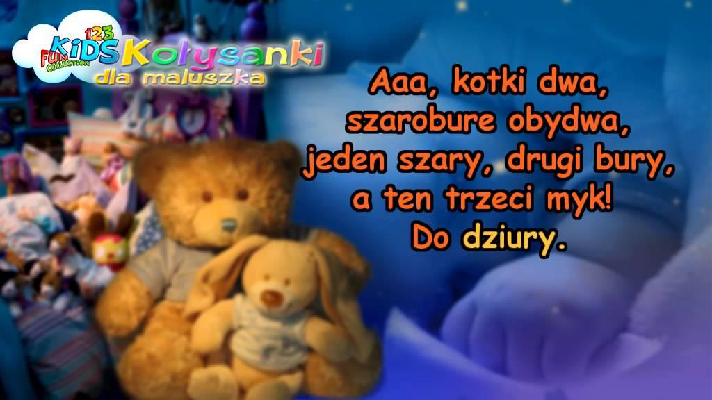 Kotki Dwa – Kołysanki dla Dzieci + tekst (karaoke) – polskie